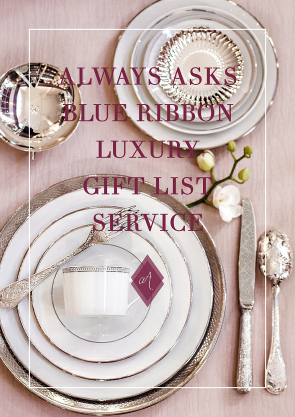 BLUE RIBBON Luxury gift list service Always Andri asks