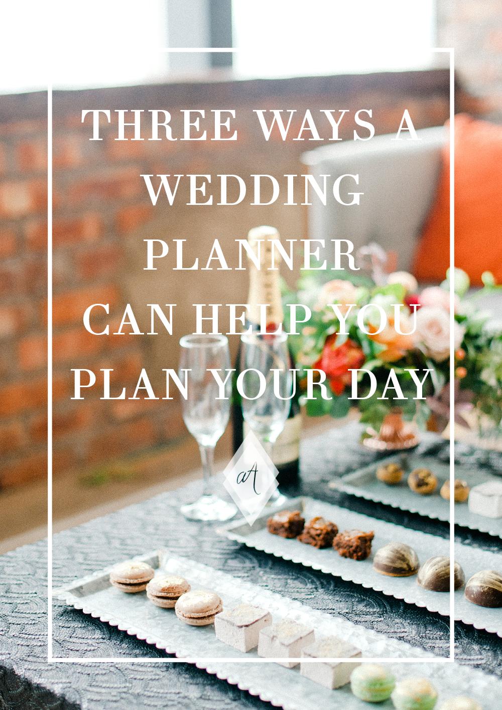 three ways a wedding planner can help you plan your wedding