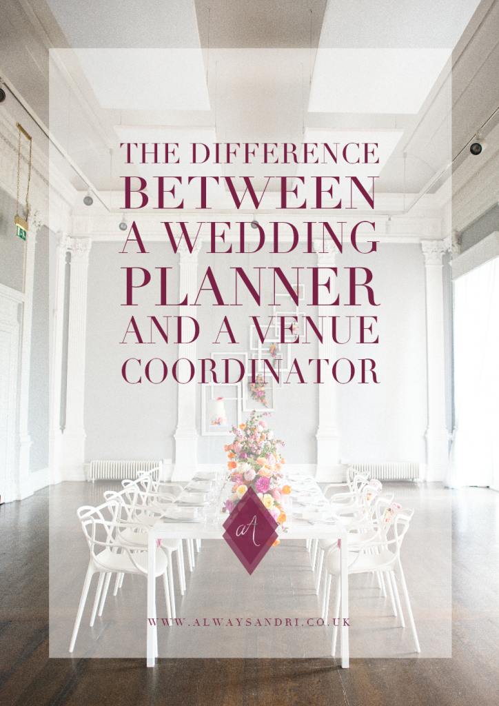 The difference between a wedding planner and a venue coordinator Always Andri Wedding Design wedding planning advice