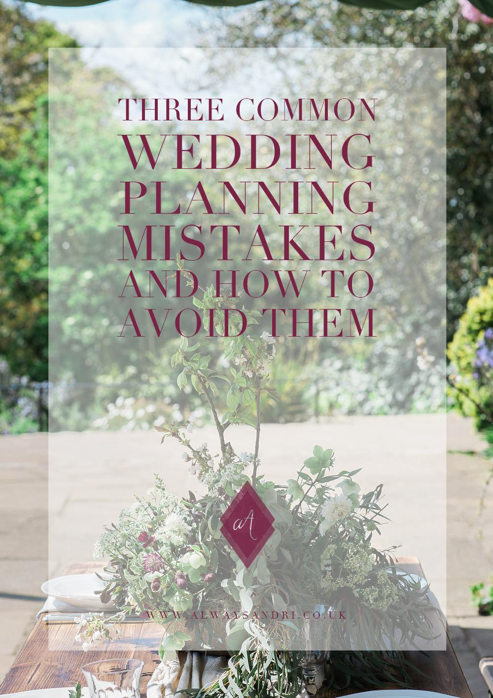 Three-common-wedding-planning-mistakes-how to avoid-them-Always-Andri-Wedding-Design