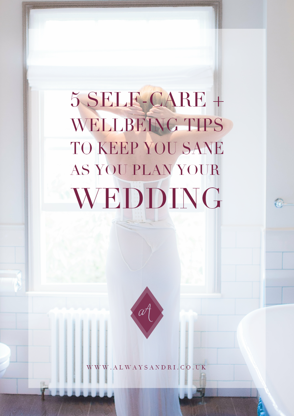 Bride getting ready 5-selfcare-and-wellbeing-tips-to-keep-you-same-as-you-plan-your-wedding