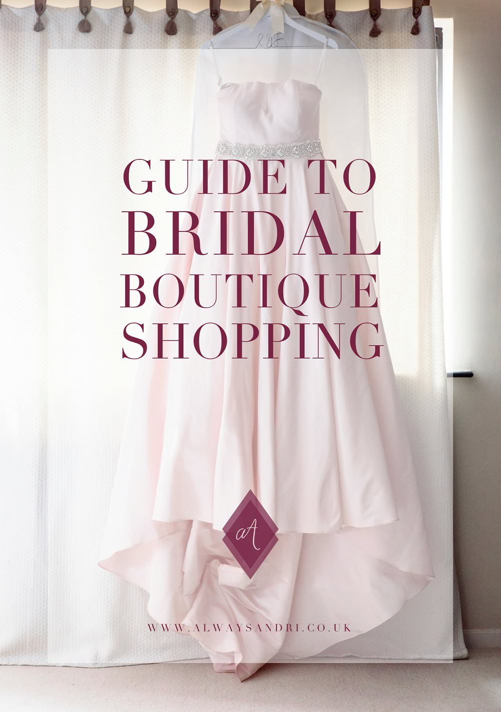 Guide to bridal boutiques Always Andri